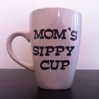 Moms sippy cup coffee cup