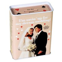 I'm Savin Up For A Dream Wedding Tin Bank