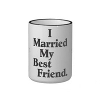 I Married My Best Friend Mug
