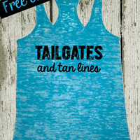 Tailgates and Tan Lines. Southern Girl Tank. Country Tank Top. Southern Tank. Country Shirt. Fitness Tank. Southern Clothing. Free Shipping