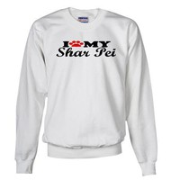 Shar Pei - I Love My Pets Sweatshirt by CafePress