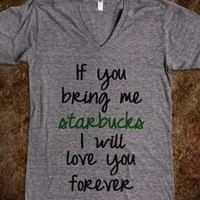 IF YOU BRING ME STABUCKS I WILL LOVE YOU FOREVER - underlinedesigns