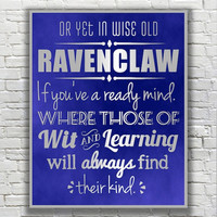 Harry Potter Typography Quote - Ravenclaw According to the Sorting Hat