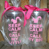 Squirrel ~ Big little sorority keep calm and call my big little pair, 16 oz personalized tumbler with straw and coordinating bow!