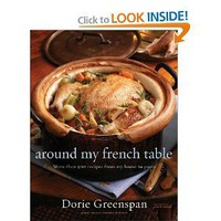 Around My French Table: More Than 300 Recipes from My Home to Yours [Hardcover]