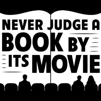 Never Judge A Book By Its Movie T-Shirt | SnorgTees