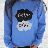 The Fault In Our Stars Okay Okay Blue Fleece Crewneck Sweatshirt