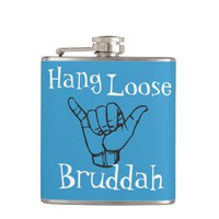 Hang Loose Bruddah Flask
