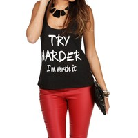 Promo-BlackWhite Try Harder, Im Worth It Tank