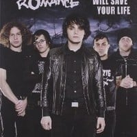 My Chemical Romance: This Band Will Save Your Life [Paperback]