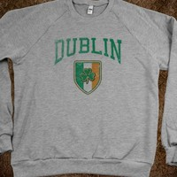 DUBLIN IRELAND SWEATSHIRT OR TEE