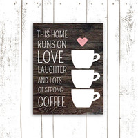 Coffee Art Print, Kitchen Decor, Printable Wood Sign, This Home Runs on Coffee, Typography, INSTANT DOWNLOAD