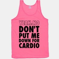 Yeah, No (Don't Put Me Down For Cardio) (Neon Tank)