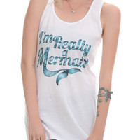Im Really A Mermaid Girls Tank Top