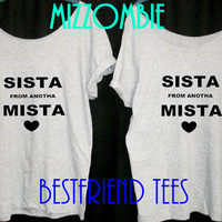 Best FRIEND shirts sista from anotha mista ladies women loose fit off shoulder t shirts