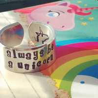 Always be a unicorn 3/8 inch wide aluminum ring cuff style