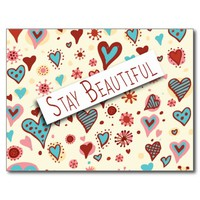 Stay Beautiful - Cute Love Hearts Romantic Postcard