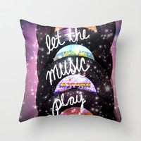 Let the Music Play Throw Pillow by Shawn Terry King