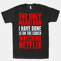 The Only Marathon I Have Done is On the Couch Watching Netflix