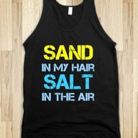 SAND IN MY HAIR, SALT IN THE AIR SUMMER TANK
