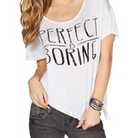 FULL TILT Perfect Is Boring Womens Draped Side Tee