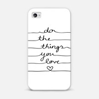 Do The Things You Love | Design your own iPhonecase and Samsungcase using Instagram photos at Casetagram.com | Free Shipping Worldwide✈