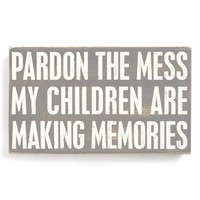 'Pardon the Mess' Box Sign