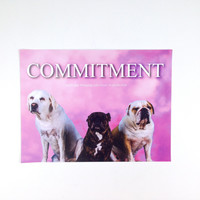 COMMITMENT each step bringing you closer to perfection