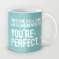 You Are Perfect Mug by Pixel Pop