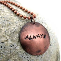 Always - Hand Stamped, Antiqued Copper Pendant, Harry Potter Necklace | foxwise