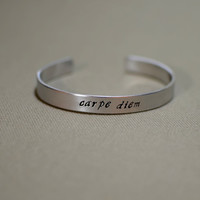 Aluminum carpe diem cuff bracelet to seize the day