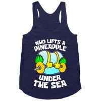 Who Lifts A Pineapple Under The Sea