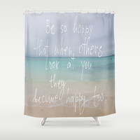 be so happy Shower Curtain by Marianna Tankelevich
