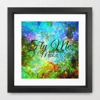 FLY ME TO THE MOON, REVISITED - Colorful Abstract Painting Space Typography Blue Green Galaxy Nebula Framed Art Print by EbiEmporium