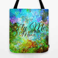 FLY ME TO THE MOON, REVISITED - Colorful Abstract Painting Space Typography Blue Green Galaxy Nebula Tote Bag by EbiEmporium