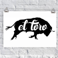 el toro / bull / spanish / spain / art print / poster / home decor/ apartment decor/ dorm decor