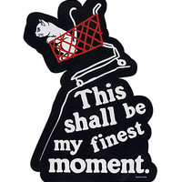 Finest Moment Sticker