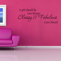 A Girl Should Be Classy And Fabulous - Removable Vinyl Wall Art Decal Home Decor Sticker (V184)