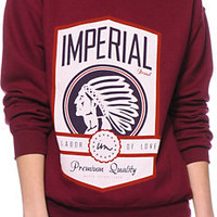 Imperial Motion Labor Of Love Burgundy Crew Neck Sweatshirt