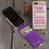 Think Positive Phone Case From Natural Life