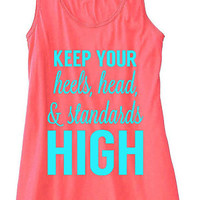 Keep Your Heels, Head and Standards High Tank Top Flowy Racerback Workout Work Out Custom Colors You Choose Size & Colors