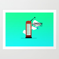 london calling  Art Print by albertgraphics