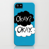 Okay? Okay.  iPhone & iPod Case by Tangerine-Tane