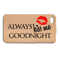 Always Kiss Me Goodnight Phone Case Cute iPhone Case Hot Lips iPod Cover iPhone 4 iPhone 5 iPhone 5s iPhone 4s Custom iPod 4 Case iPod 5