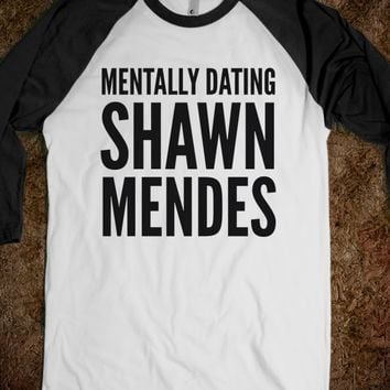 MENTALLY DATING SHAWN MENDES SHIRT (IDC810341)