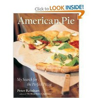 Amazon.com: American Pie: My Search for the Perfect Pizza (9781580084222): Peter Reinhart: Books