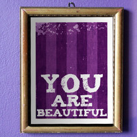 8x10 inch You Are Beautiful Print by MyPaperLotus on Etsy
