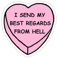Regards From Hell Candy Heart