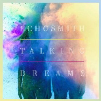 Talking Dreams: Echosmith: Amazon.ca: Music