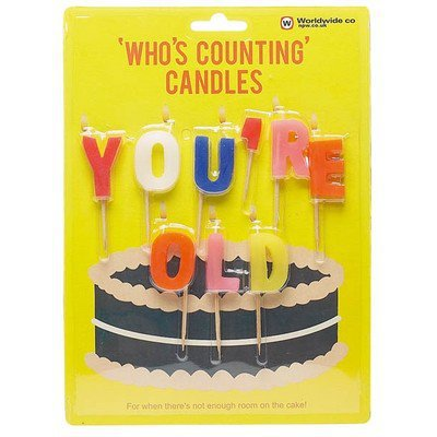 You&#x27;re Old Candles